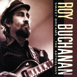 Roy Buchanan - Sweet Dreams - 2 CD