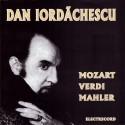 Dan Iordachescu - Mozart, Verdi, Mahler - CD