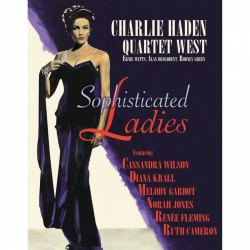 Charlie Haden Quartet West - Sophisticated Ladies - CD