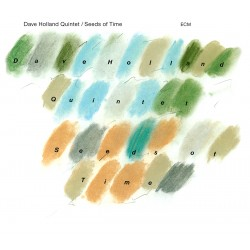 Dave Holland Quintet - Seeds Of Time - CD Vinyl Replica