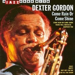 Dexter Gordon - Come Rain Or Come Shine - CD