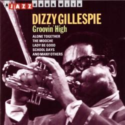 Dizzy Gillespie - Groovin' High - CD