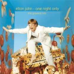 Elton John - One Night Only - The Greatest Hits - CD