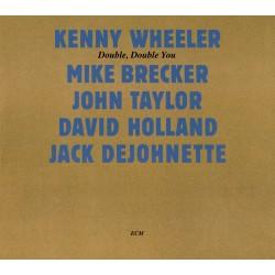 Kenny Wheeler - Double, Double You - CD Vinyl Replica