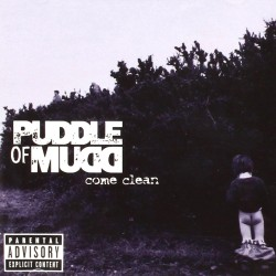 Puddle Of Mudd - Come Clean (Uk Edition) - CD