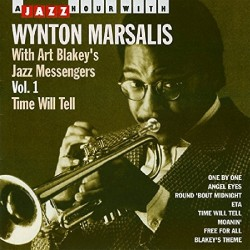 Wynton Marsalis / Art Blakey's Jazz Messengers - Time Will Tell Vol.1 - CD