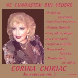 Corina Chiriac - Ne cunoastem din vedere vol.2 - CD