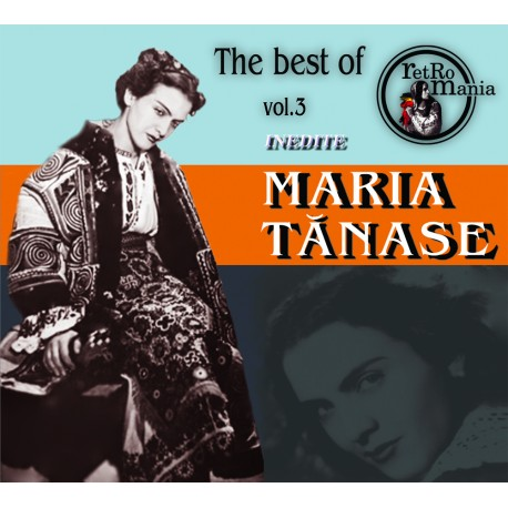 Maria Tanase - The Best Of Maria Tanase vol.3 (inedite) - CD Digipack