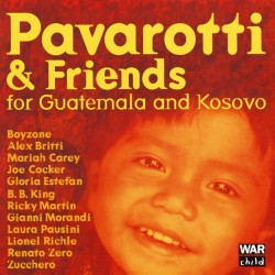 Pavarotti & Friends - For Guatemala And Kosovo - CD