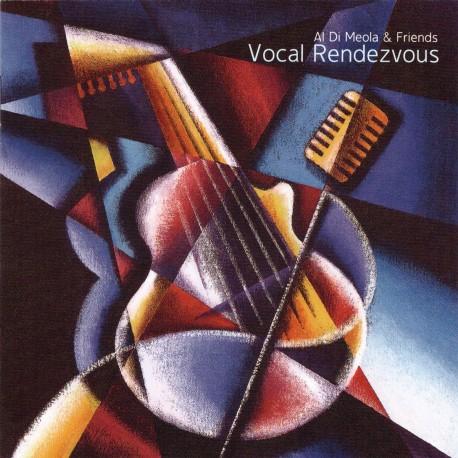 Al Di Meola & Friends - Vocal Rendezvous - CD