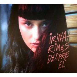 Irina Rimes - Despre el - 2 CD Digipack