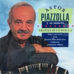 Astor Piazzolla - Tristeza De Un Doble A - CD