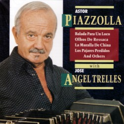 Astor Piazzolla - With Jose Angel Trelles - CD