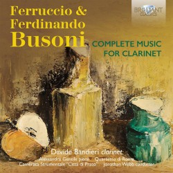 Ferruccio Busoni - Complete Music For Clarinet - 2 CD