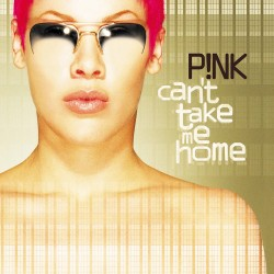 Pink - Can't Take Me Home - CD