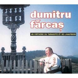 Dumitru Farcas - Un Virtuose Du Taragote Et De L'Hautbois - CD