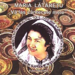 Maria Lataretu - Va las cantecele mele - CD