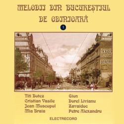 Various Artists - Melodii din Bucurestiul de odinioara Vol. 1 - CD