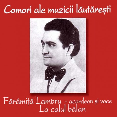 Faramita Lambru - La calul balan - CD