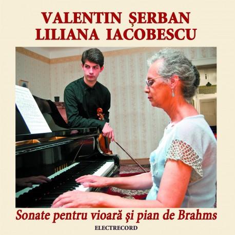 Liliana Iacobescu / Valentin Serban -Sonate pentru vioara si pian de Brahms - CD