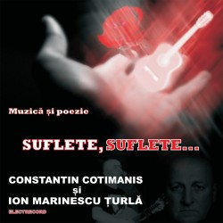 Constantin Cotimanis si Ion Marinescu Turla - Suflete, suflete - CD