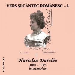 Various Artists - Vers si cantec romanesc Vol.1- In memoriam Haricleea Darclee - CD