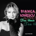 Bianca Ionescu - Tea time - CD