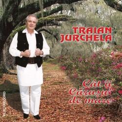 Traian Jurchela - Cat ii Carasul de mare - CD