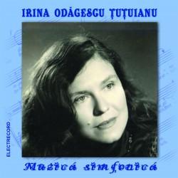 Irina Odagescu Tutuianu - Muzica simfonica - CD