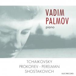 Vadim Palmov - Tchaikovsky, Prokofiev, Perelman, Shostakovich - CD