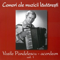 Vasile Pandelescu - Comori ale muzicii lautaresti - CD