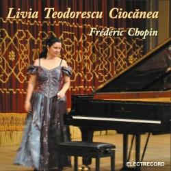Livia Teodorescu Ciocanea - Frederic Chopin - CD