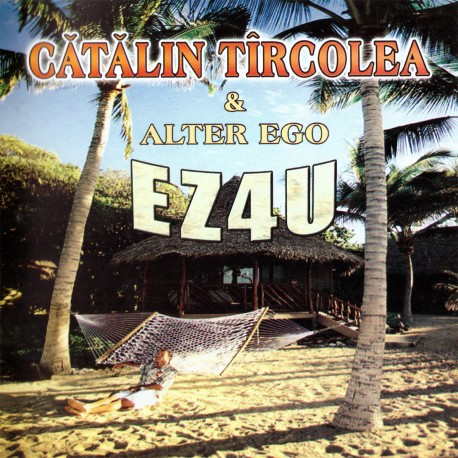 Catalin Tarcolea & Alter Ego - EZ4U - CD