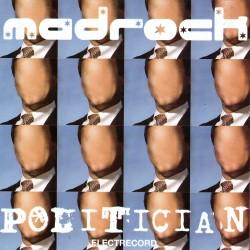 Madrock / Madalin Voicu - Politician - CD