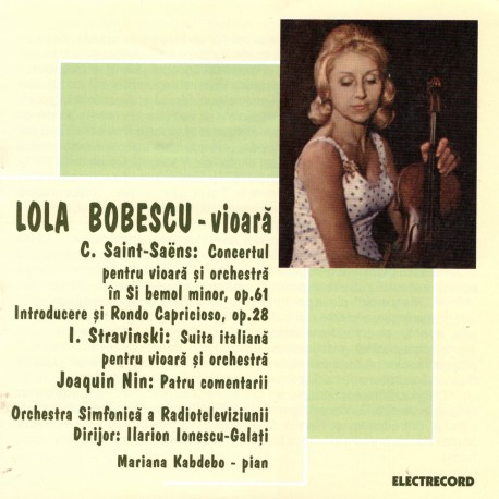 Lola Bobescu - Recital vioara - Camille Saint-Saëns / Igor Stravinski / Joaquin Nin - CD