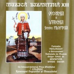 Formatia Psalmodia - Muzica bizantina XIII - Vecernia si Utrenia Sf. Filofeia - CD