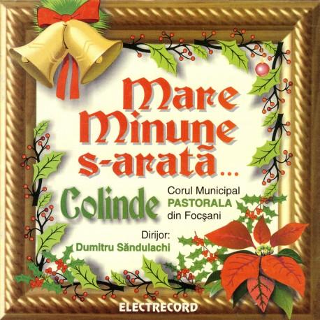 Corul Pastorala - Mare minune s-arata - CD