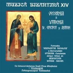 Formatia Psalmodia - Muzica bizantina XIV - Vecernia si Utrenia Sf.Epictet si Astion - CD