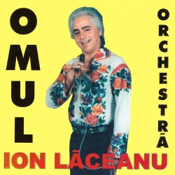 Ion Laceanu - Omul orchestra - CD
