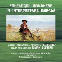 "Corala barbateasca ortodoxa ""Armonia"" - Folclorul romanesc in interpretare corala - CD"