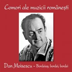 Dan Moisescu - Bordeias, bordei - CD