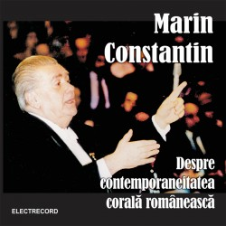 Madrigal / Marin Constantin - Despre contemporaneitatea corala romaneasca - CD