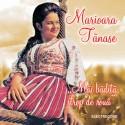 Marioara Tanase - Mai badita, strop de roua - CD