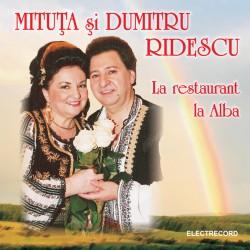 Mituta si Dumitru Ridescu - La restaurant la Alba - CD