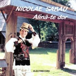 Nicolae Sabau - Alina-te dor - CD