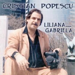 Cristian Popescu - Liliana… Gabriela - CD