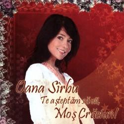 Oana Sarbu - Te astept sa vii, Mos Craciun - CD