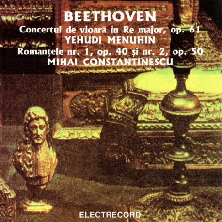 Ludwig van Beethoven - Concertul de vioara in Re major, Romantele nr.1 si 2 - CD