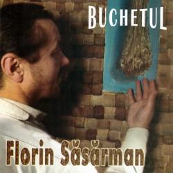 Florin Sasarman - Buchetul - CD
