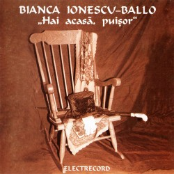 Bianca Ionescu-Ballo - Hai acasa, puisor - CD